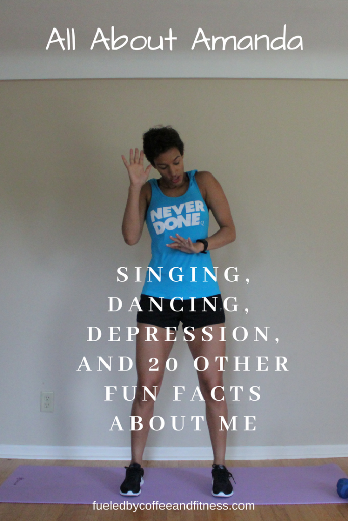 Singing, Dancing, Depression and 20 Other Fun Facts About Me