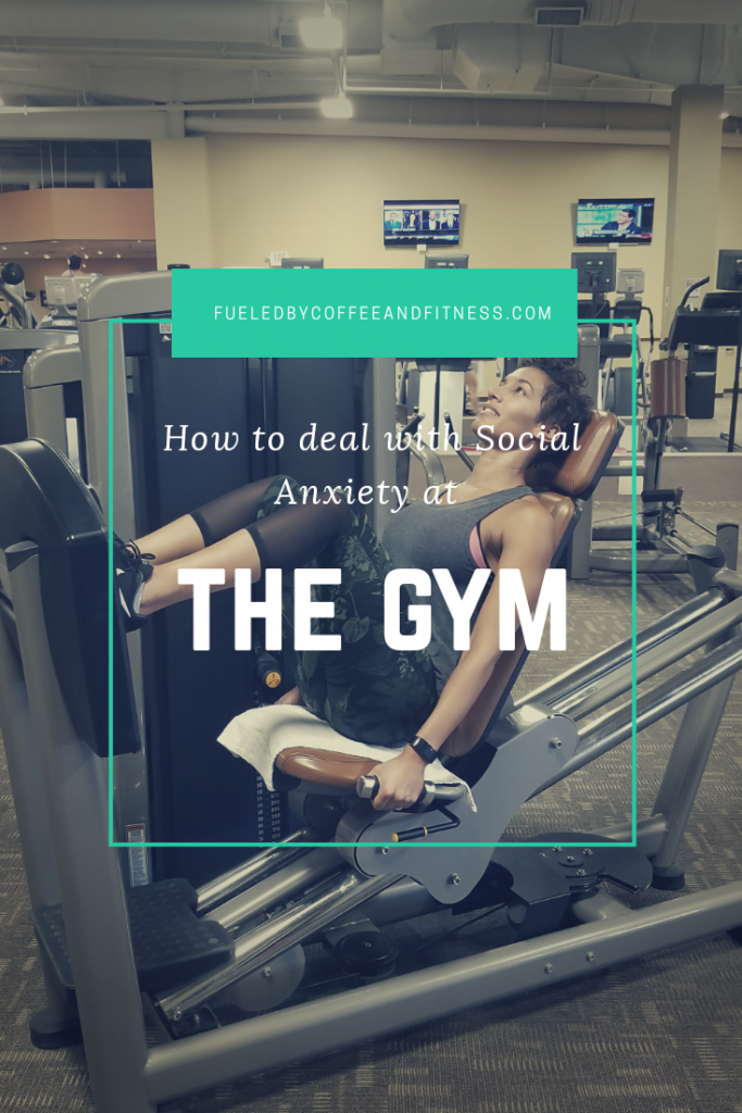 Social Anxiety and the Gym