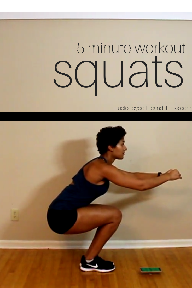 5 Minute Workout Part 1: Squats
